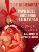 1 de diciembre: Papá Noel enciende la Navidad