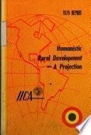 1979 Report - Humanistic rural development - a projection