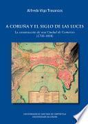 A Coruña y el siglo de las luces