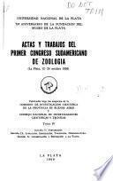 Actas y trabajos del Primer Congreso Sudamericano de Zoología: Sección V: Vertebrados. Sección IX: Evolución, especiación, taxinomía, nomenclatura. Sección X: Conservación y protección a la fauna
