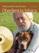 Adiestramiento que funciona. Obediencia básica (+DVD)