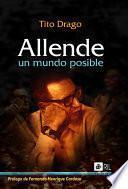 Allende, un mundo posible