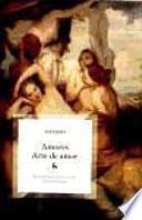 Amores; Arte de Amar / Loves; Art of Love