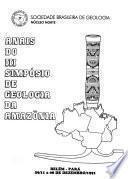 Anais do 3er Simpósio de Geologia da Amazônia