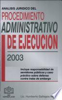 Análisis Jurídico Procedimiento Administrativo de Ejecución