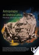 Antropologías en América Latina