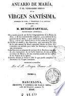Anuario de María, ó, El Verdadero siervo de la Vírgen Santísima, 1