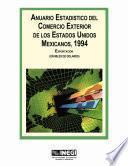 Anuario estadístico del comercio exterior de los Estados Unidos Mexicanos 1994 Exportación en miles de dolares