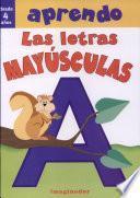 Aprendo las letras mayusculas / I Learn the Capital Letters