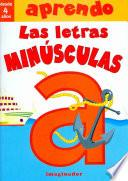 Aprendo las letras minusculas / I Learn the Lowercase Letters