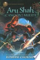 Aru Shah y la cancin de la muerte / Ary Shah and the Song of Death
