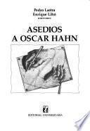 Asedios a Oscar Hahn