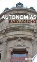 Autonomías bajo acecho
