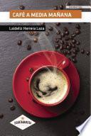 Café a media mañana