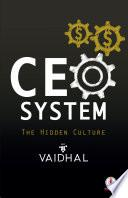 CEO System