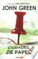 Ciudades de Papel / Paper Towns