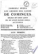 Comedia nueva. Los amores del conde de Cominges. Drama en cinco actos por Don Luciano Francisco Comella
