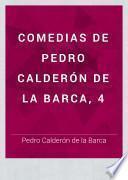 Comedias de Pedro Calderón de la Barca, 4