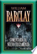 Comentario al Nuevo Testamento por William Barclay