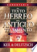 Comentario al texto hebreo del Antiguo Testamento