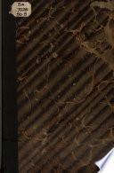 Compendio de la historía de la Nueva Granada desde antes de su descubrimiento, hasta el 17 de Noviembre de 1831