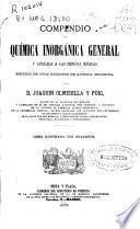 Compendio de química inorgánica general y aplicada a las ciencias médicas seguido de unas nociones de química orgánica