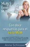 Con doce respuestas para el éxito MLM