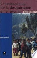 Consecuencias de la desnutrición en el escolar peruano