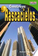 Construye: Rascacielos (Build It: Skyscrapers) (Spanish Version)