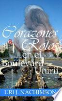 Corazones Rotos en el Boulevard Unirii