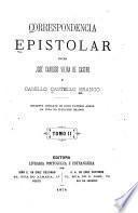 Correspondencia epistolar entre José Cardoso Vieira de Castro e Camillo Castello Branco