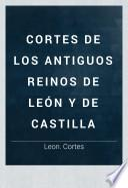 Cortes de los antiguos reinos de León y de Castilla