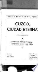 Cuzco, ciudad eterna