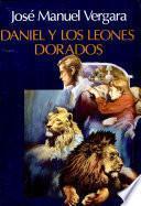 Daniel Y Los Leones Dorados