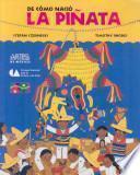 De Como Nacio La Pinata / How the Pinata Was Born