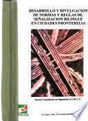 Desarrollo y divulgación de normas y reglas de señalización bilingüe en ciudades fronterizas