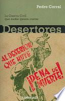 Desertores/ Deserters