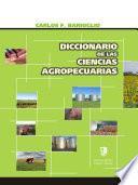 Diccionario de Las Ciencias Agropecuarias