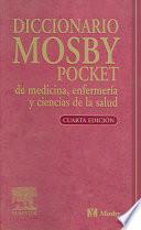 Diccionario Mosby Pocket de Medicina, Enfermeria y Ciencias de la Salud