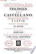 Diccionario trilingue del castellano, bascuence y latin