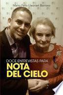 Doce entrevistas para Nota del Cielo / Twelve interviews for Nota del Cielo