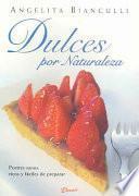Dulces Por Naturaleza