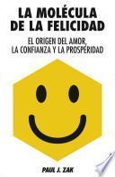 El Antidoto: Felicidad Para Gente Que No Soporta el Pensamiento Positivo = The Antidote