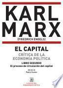 EL CAPITAL. CRÍTICA DE LA ECONOMÍA POLÍTICA. LIBRO SEGUNDO