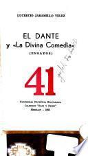 El Dante y La Divina Comedia