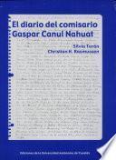 El diario del comisario Gaspar Canul Nahuat