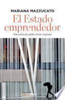 El Estado emprendedor