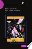 El existencialismo en la ficción novelesca