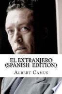 El Extranjero (Spanish Edition)