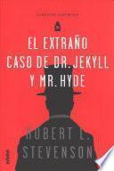 El extrao caso de Dr. Jekyll y Mr. Hyde / The Strange Case of Dr. Jeykll and Mr. Hyde